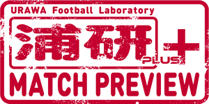 浦研プラス MATCH PREVIEW